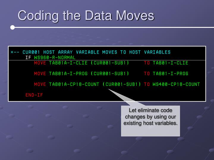 Coding the Data Moves