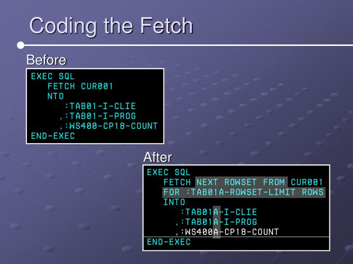 Coding the Fetch