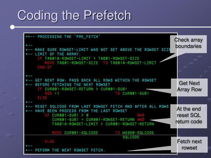 Coding the Prefetch