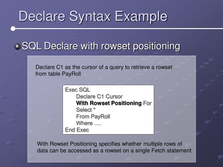 Declare Syntax Example