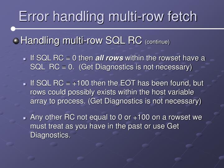 Error handling multi-row fetch