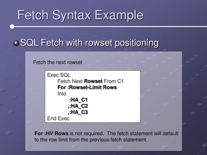 Fetch Syntax Example