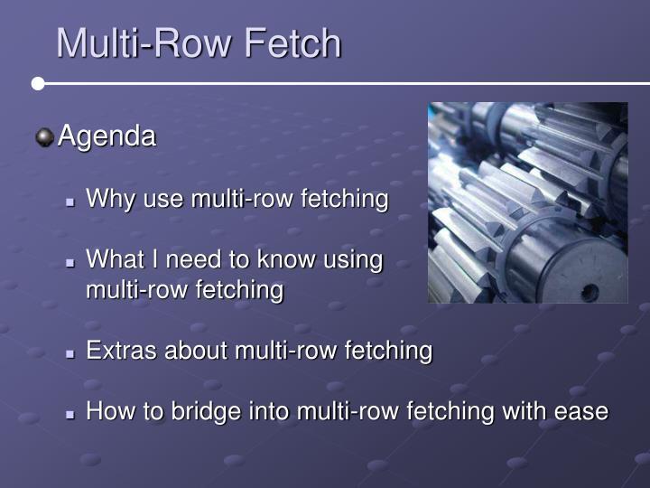 Multi-Row Fetch