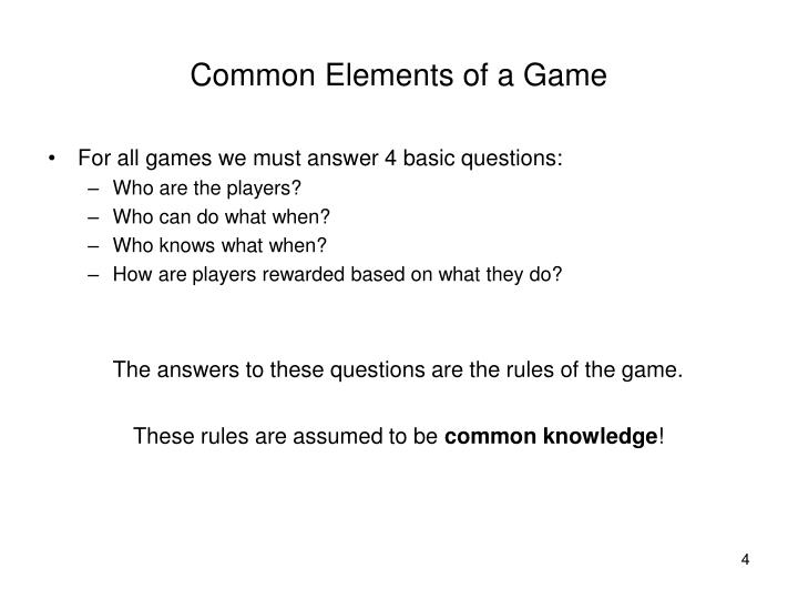Common Elements of a Game