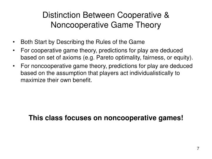 Distinction Between Cooperative & Noncooperative Game Theory