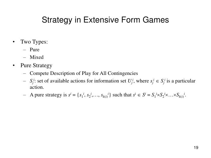 Strategy in Extensive Form Games