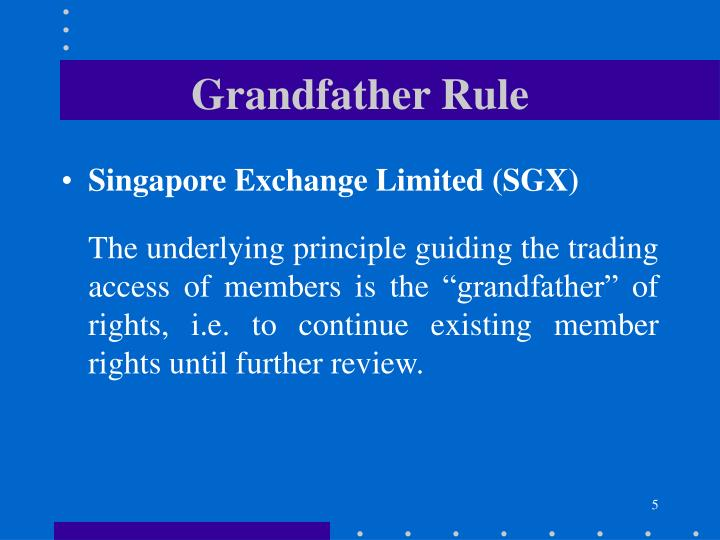 Grandfather Rule