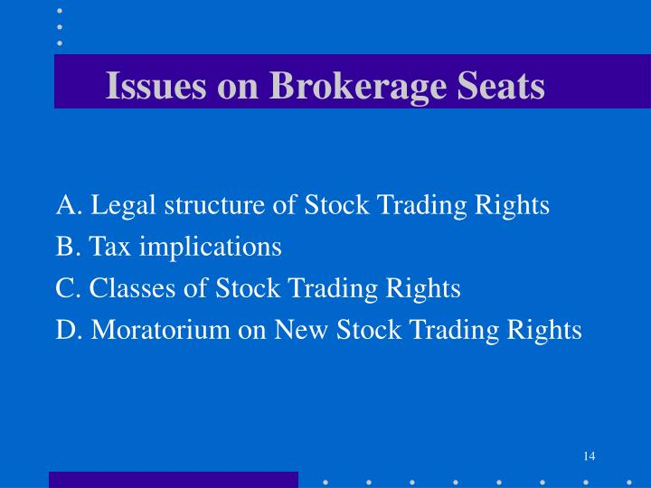 Issues on Brokerage Seats