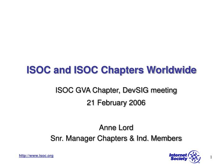 ISOC and ISOC Chapters Worldwide