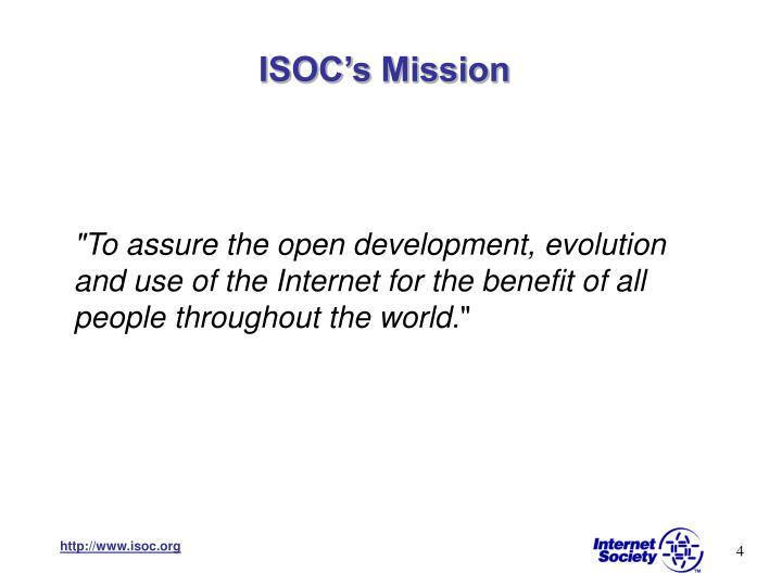 ISOC's Mission