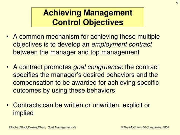 Achieving Management Control Objectives