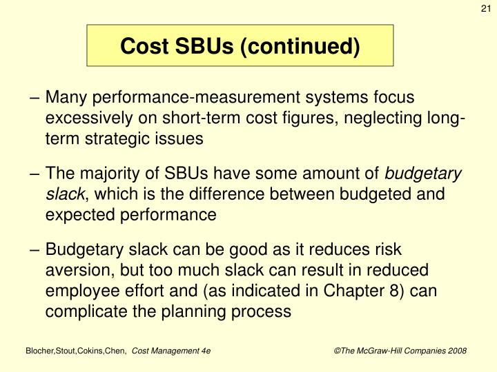 Cost SBUs (continued)