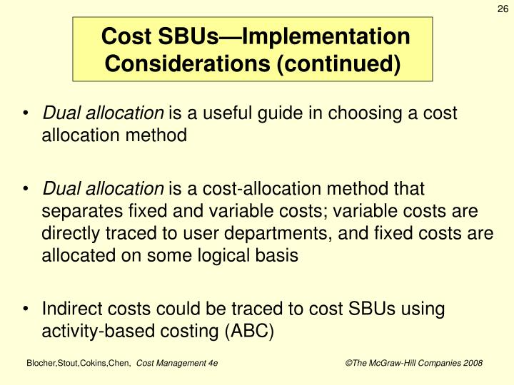 Cost SBUs—Implementation Considerations (continued)
