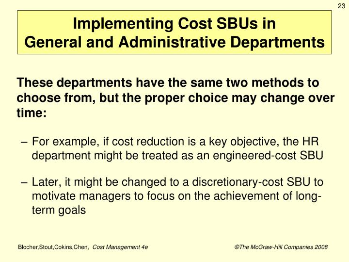 Implementing Cost SBUs in
