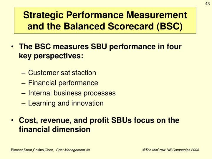 Strategic Performance Measurement and the Balanced Scorecard (BSC)
