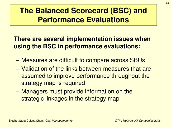 The Balanced Scorecard (BSC) and Performance Evaluations