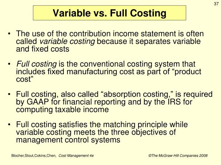 Variable vs. Full Costing