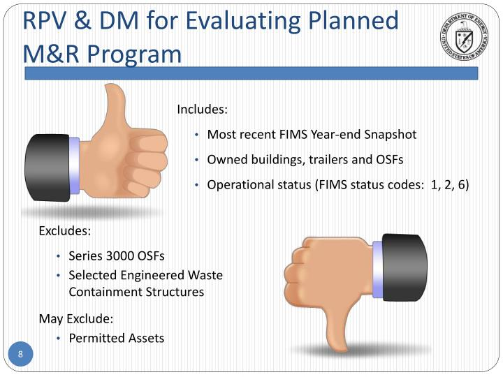 RPV & DM for Evaluating Planned