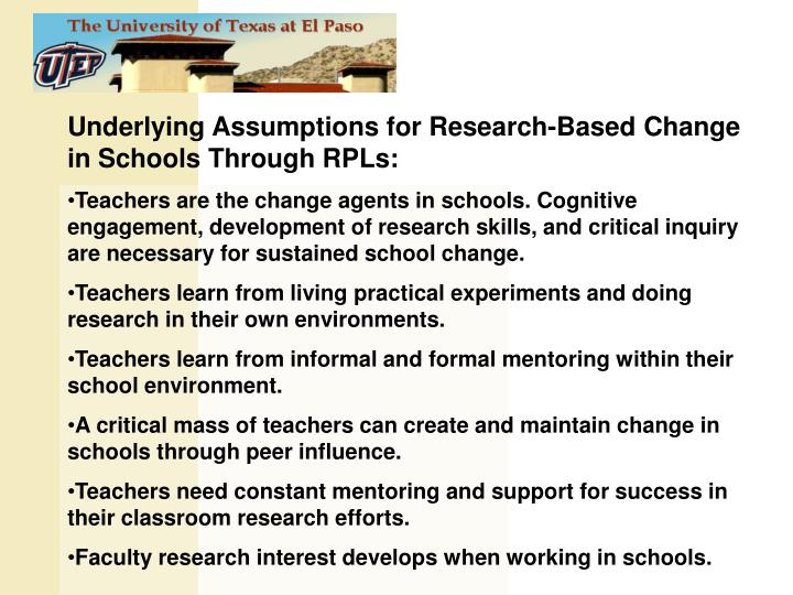 Underlying Assumptions for Research-Based Change in Schools Through RPLs: