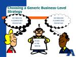choosing a generic business level strategy