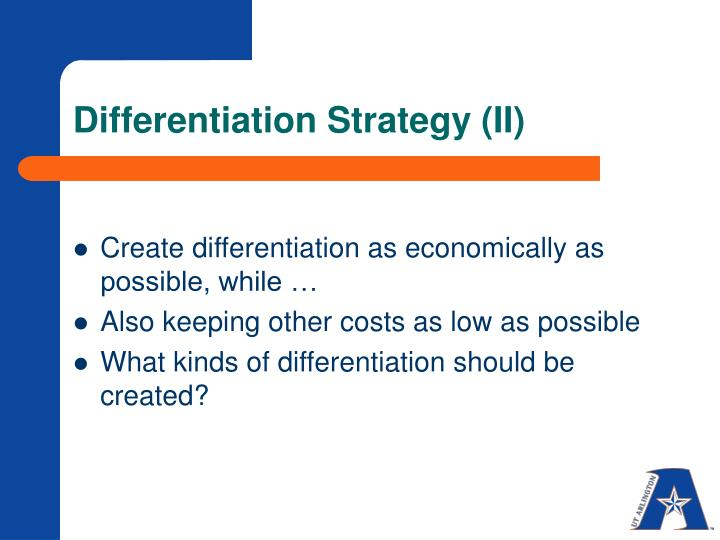 Differentiation Strategy (II)