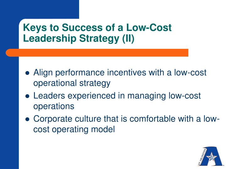 Keys to Success of a Low-Cost Leadership Strategy (II)