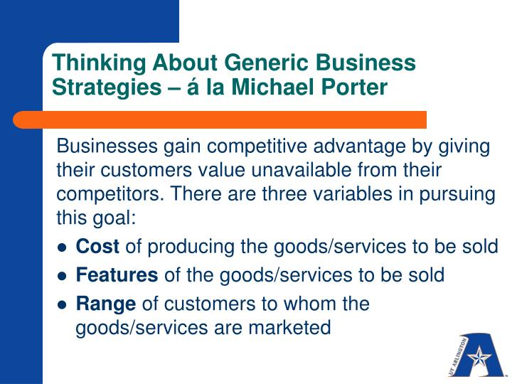 Thinking About Generic Business Strategies – á la Michael Porter