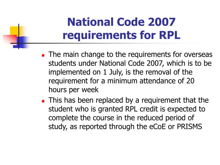 National Code 2007 requirements for RPL