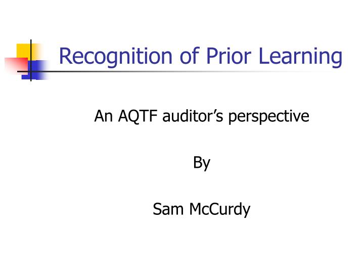 Recognition of prior learning