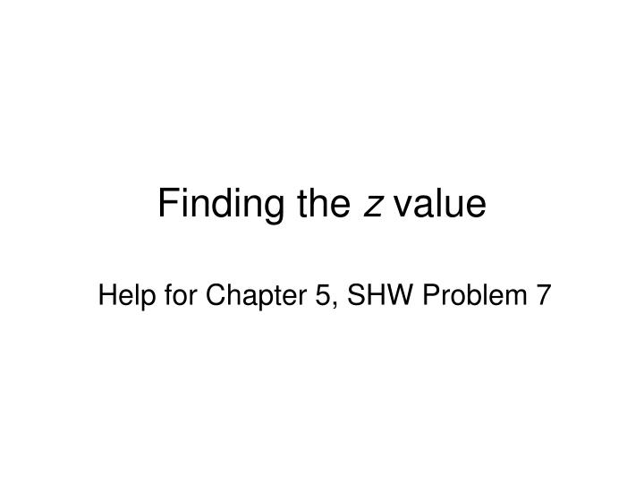 finding the z value