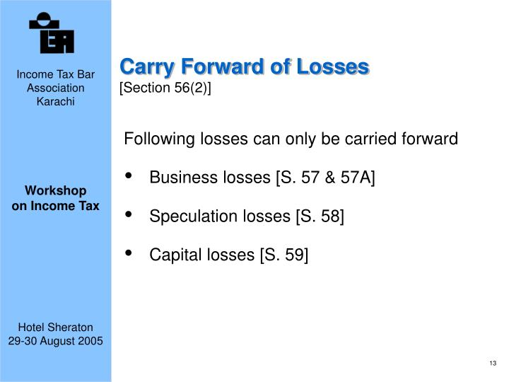 Carry Forward of Losses
