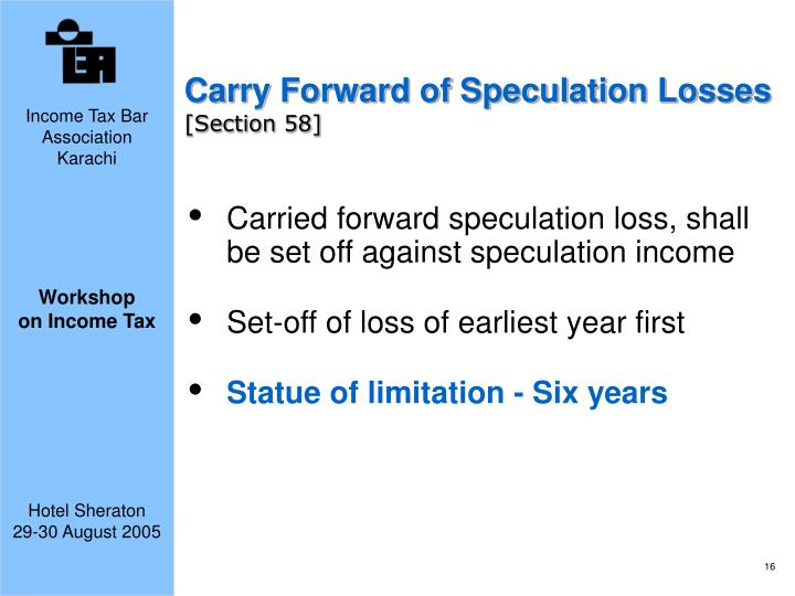 Carry Forward of Speculation Losses