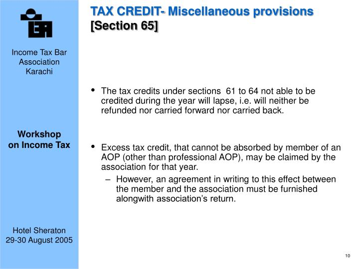 TAX CREDIT- Miscellaneous provisions