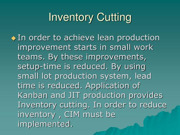 Inventory Cutting