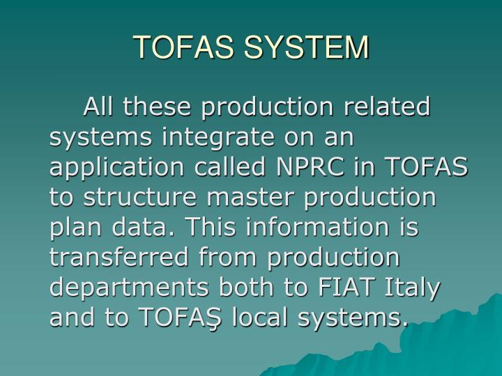 TOFAS SYSTEM