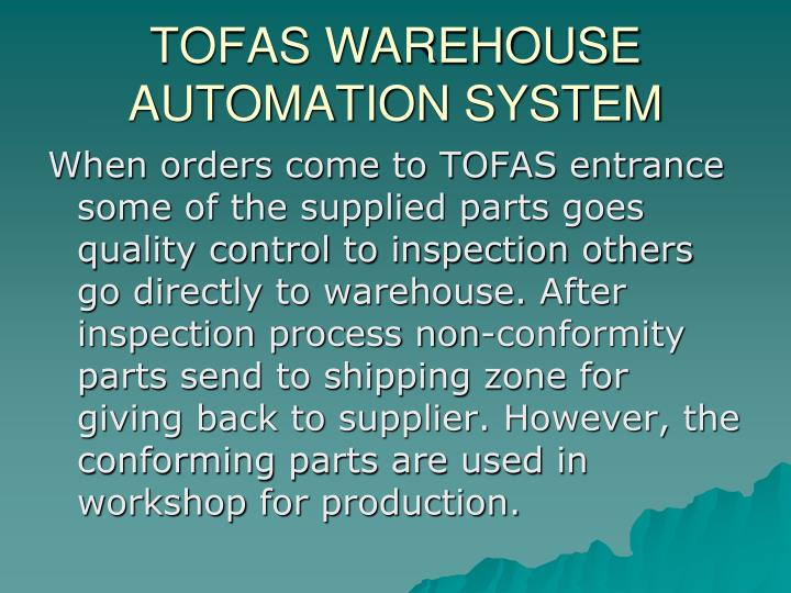 TOFAS WAREHOUSE AUTOMATION SYSTEM