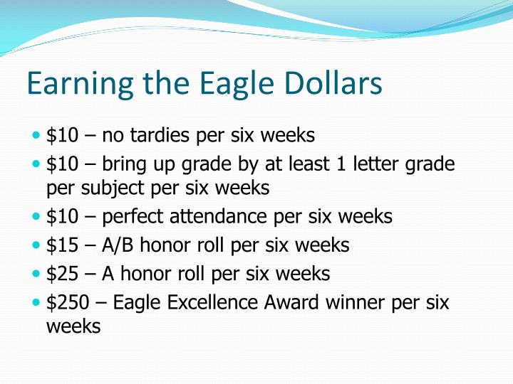 Earning the eagle dollars