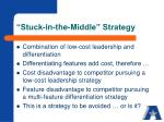 stuck in the middle strategy