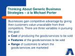 thinking about generic business strategies la michael porter