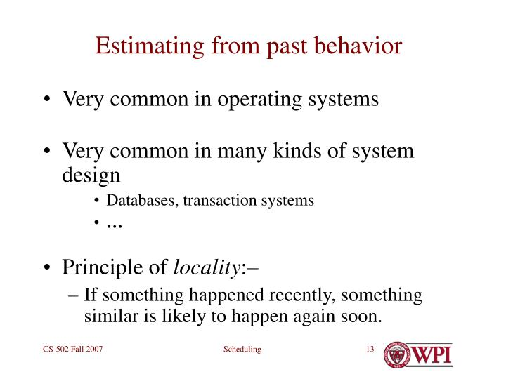 Estimating from past behavior