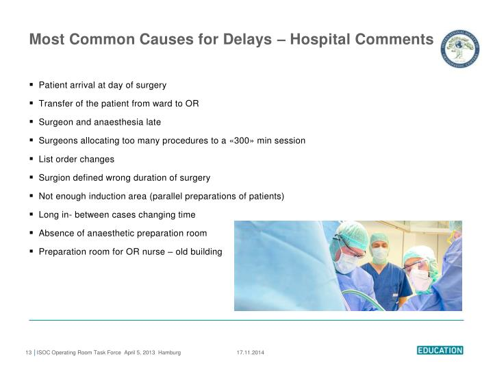 Most Common Causes for Delays – Hospital Comments