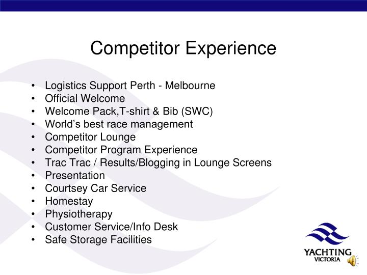 Competitor Experience