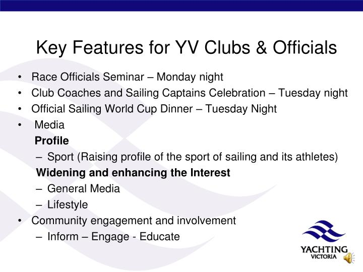 Key Features for YV Clubs & Officials