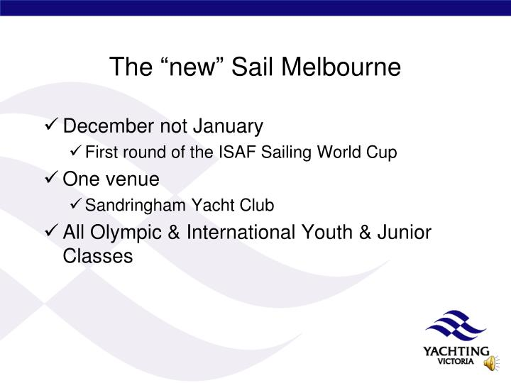 """The """"new"""" Sail Melbourne"""
