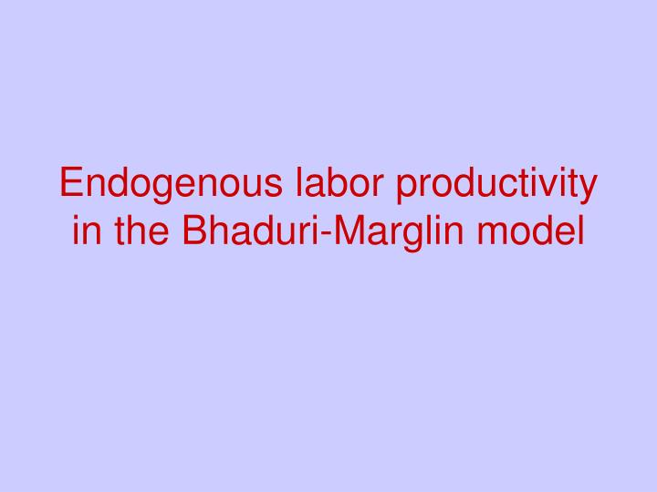 Endogenous labor productivity in the Bhaduri-Marglin model