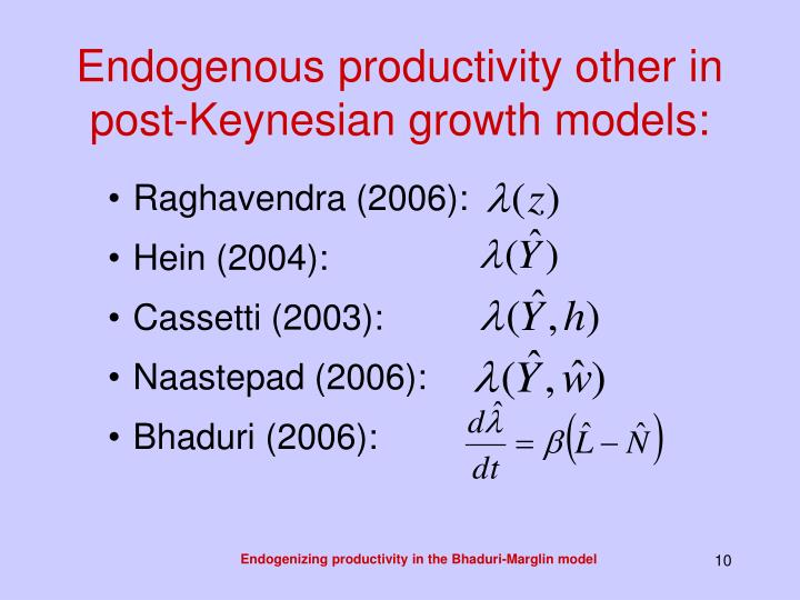Endogenous productivity other in post-Keynesian growth models: