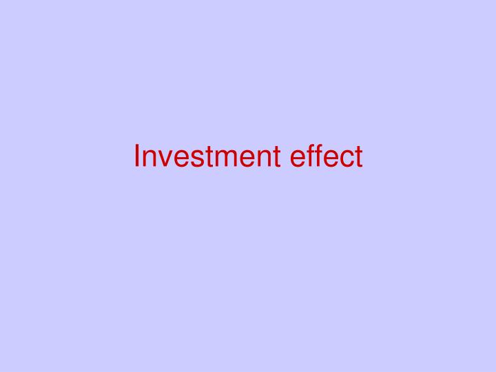 Investment effect