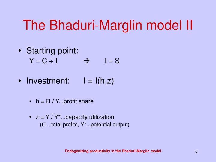 The Bhaduri-Marglin model II