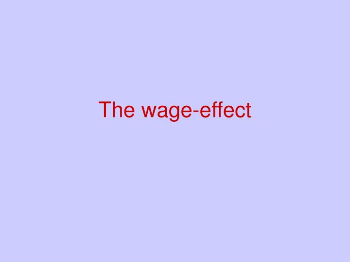 The wage-effect