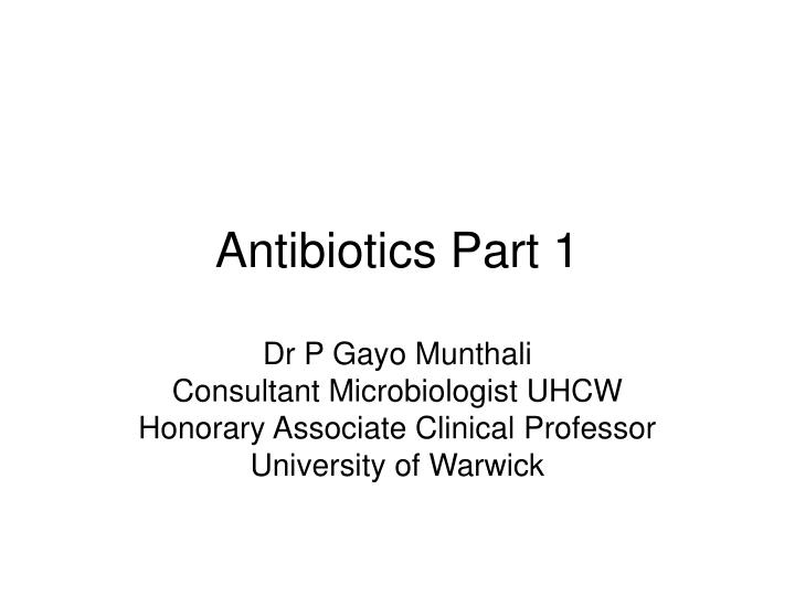 Antibiotics part 1